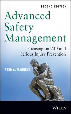Advanced Safety Management Focusing on Z10 and Serious Injury Prevention