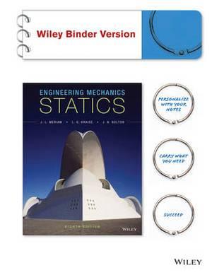 Engineering Mechanics - Statics, Eighth Edition Si Version Instructor BCS Site