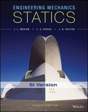 Engineering Mechanics: Statics SI Version