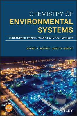 Chemistry of Environmental Systems: Fundamental Principles and Analytical Methods