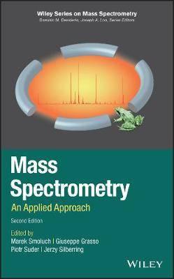 Mass Spectrometry: An Applied Approach