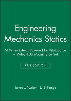 Engineering Mechanics Statics, 7e Si Wiley E-Text: Powered by Vitalsource + Wileyplus Ecommerce Set
