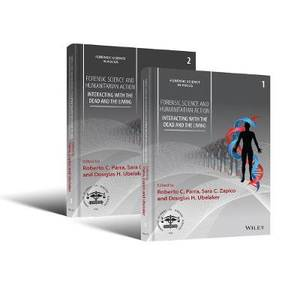 Forensic Science and Humanitarian Action: Interacting with the Dead and the Living 2 Volume Set