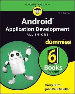 Android Programming For Dummies All-In-One