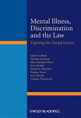 Mental Illness, Discrimination and the Law: Fighting for Social Justice