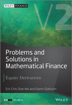 Problems and Solutions in Mathematical Finance: Equity Derivatives