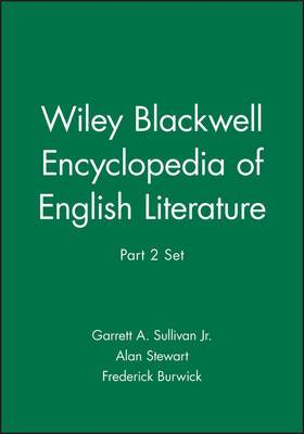 Wiley Blackwell Encyclopedia of English Literature, Part 2 Set