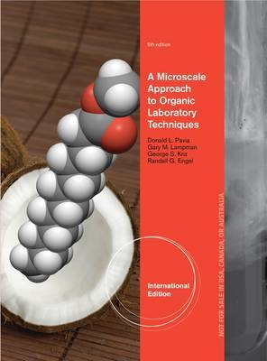 A Microscale Approach to Organic Laboratory Techniques, International Edition