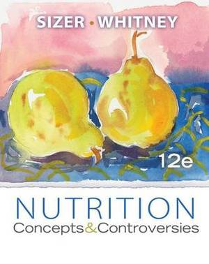 Nutrition: Concepts & Controversies