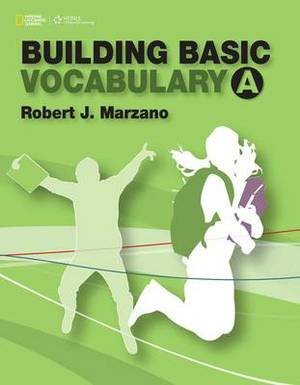 Building Basic Vocabulary: A: Student Book