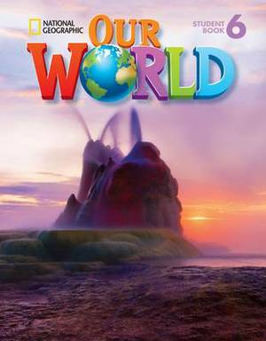 Our World 6: American English: Student Book