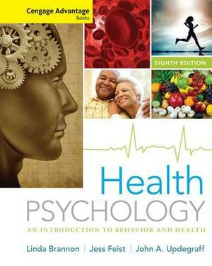 Cengage Advantage Books: Health Psychology : an Introduction to Behavior and Health
