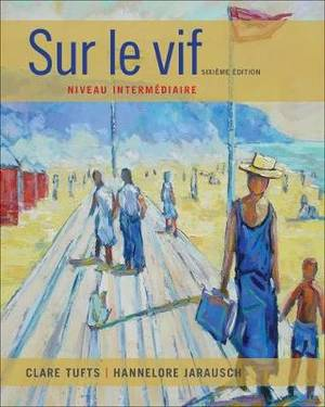 Sam Answer Key with Audio Script for Tufts/Jarausch's Sur Le Vif: Niveau Intermediaire, 6th