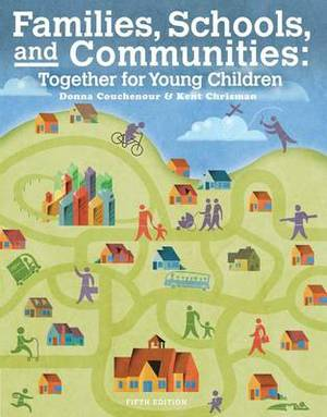 Families, Schools and Communities : Together for Young Children