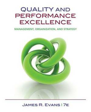 Quality and Performance Excellence: Management, Organization, and Strategy