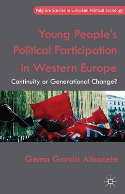 Young People's Political Participation in Western Europe: Continuity or Generational Change?