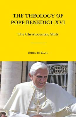 Theology of Pope Benedict XVI: The Christocentric Shift