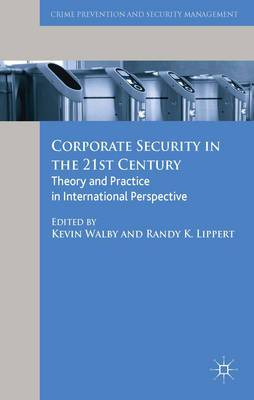 Corporate Security in the 21st Century: Theory and Practice in International Perspective