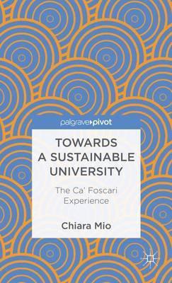 Towards a Sustainable University: The Ca' Foscari Experience
