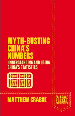 Myth-Busting China's Numbers: Understanding and Using China's Statistics