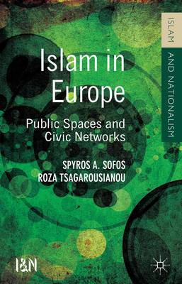 Islam in Europe: Public Spaces and Civic Networks