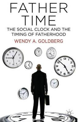 Father Time: The Social Clock and the Timing of Fatherhood