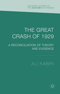 The Great Crash of 1929: A Reconciliation of Theory and Evidence