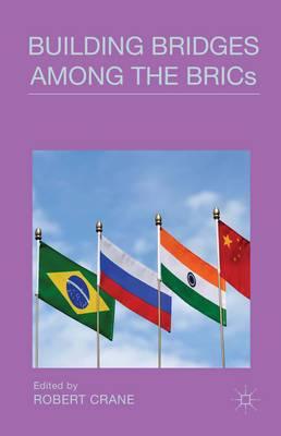 Building Bridges Among the BRICs