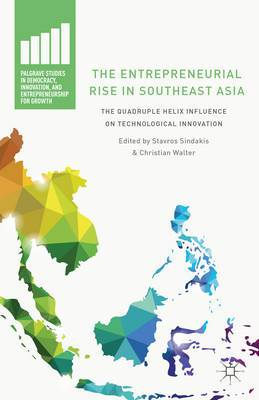 The Entrepreneurial Rise in Southeast Asia: The Quadruple Helix Influence on Technological Innovation