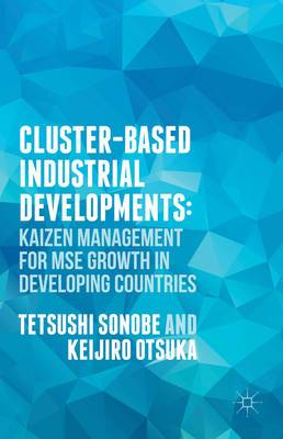 Cluster-Based Industrial Development: KAIZEN Management for MSE Growth in Developing Countries