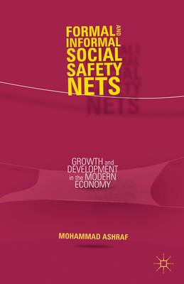 Formal and Informal Social Safety Nets: Growth and Development in the Modern Economy