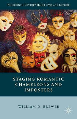Staging Romantic Chameleons and Imposters