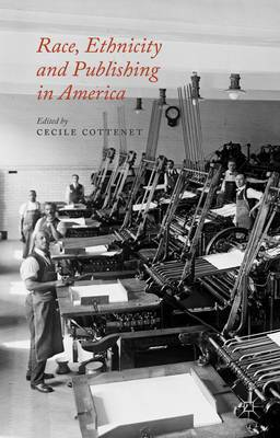 Race, Ethnicity and Publishing in America