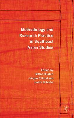 Methodology and Research Practice in Southeast Asian Studies