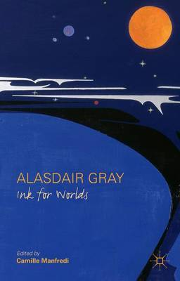 Alasdair Gray: Ink for Worlds