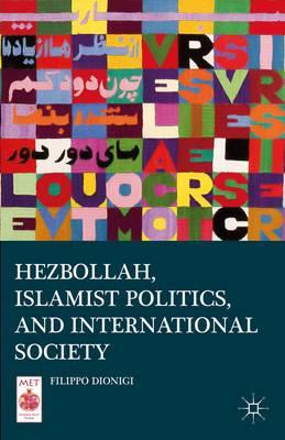 Hezbollah, Islamist Politics, and International Society