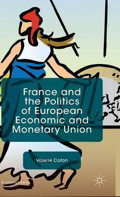 France and the Politics of European Economic and Monetary Union: 2015
