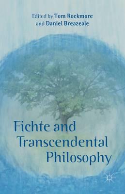 Fichte and Transcendental Philosophy