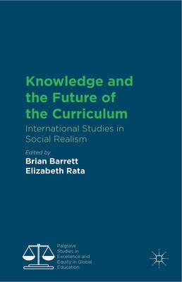 Knowledge and the Future of the Curriculum: International Studies in Social Realism