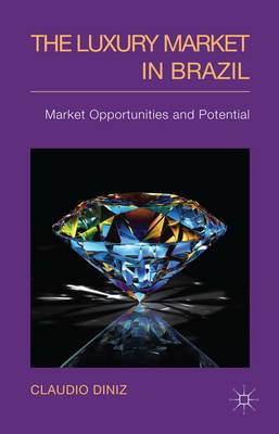 The Luxury Market in Brazil: Market Opportunities and Potential