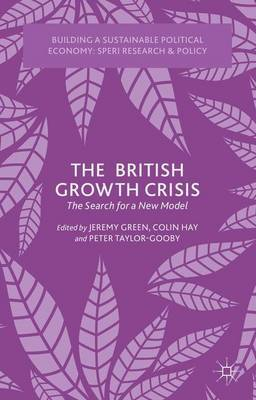The British Growth Crisis: The Search for a New Model