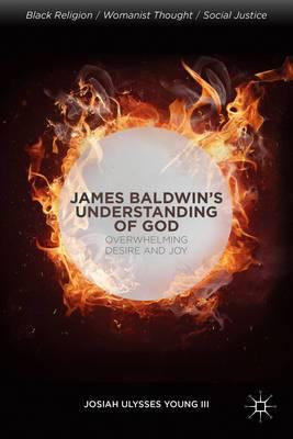 James Baldwin's Understanding of God: Overwhelming Desire and Joy