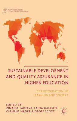 Sustainable Development and Quality Assurance in Higher Education: Transformation of Learning and Society