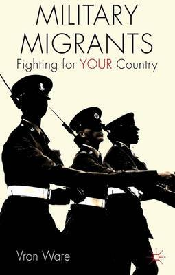Military Migrants: Fighting for Your Country