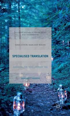 Specialised Translation: Shedding the 'Non-Literary' Tag