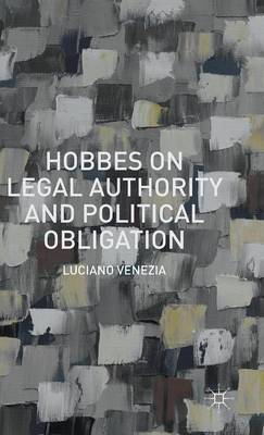 Hobbes on Legal Authority and Political Obligation: 2015