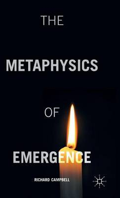 The Metaphysics of Emergence