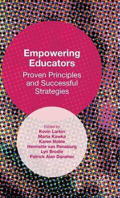 Empowering Educators: Proven Principles and Successful Strategies