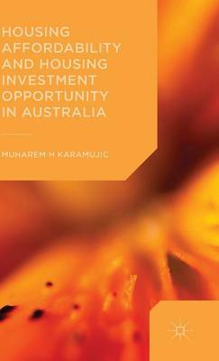 Housing Affordability and Housing Investment Opportunity in Australia: 2015