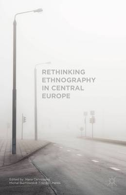 Rethinking Ethnography in Central Europe: 2015